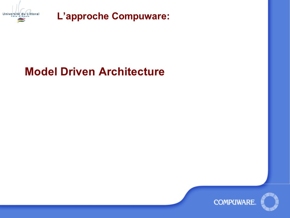 Lapproche Compuware: Model Driven Architecture
