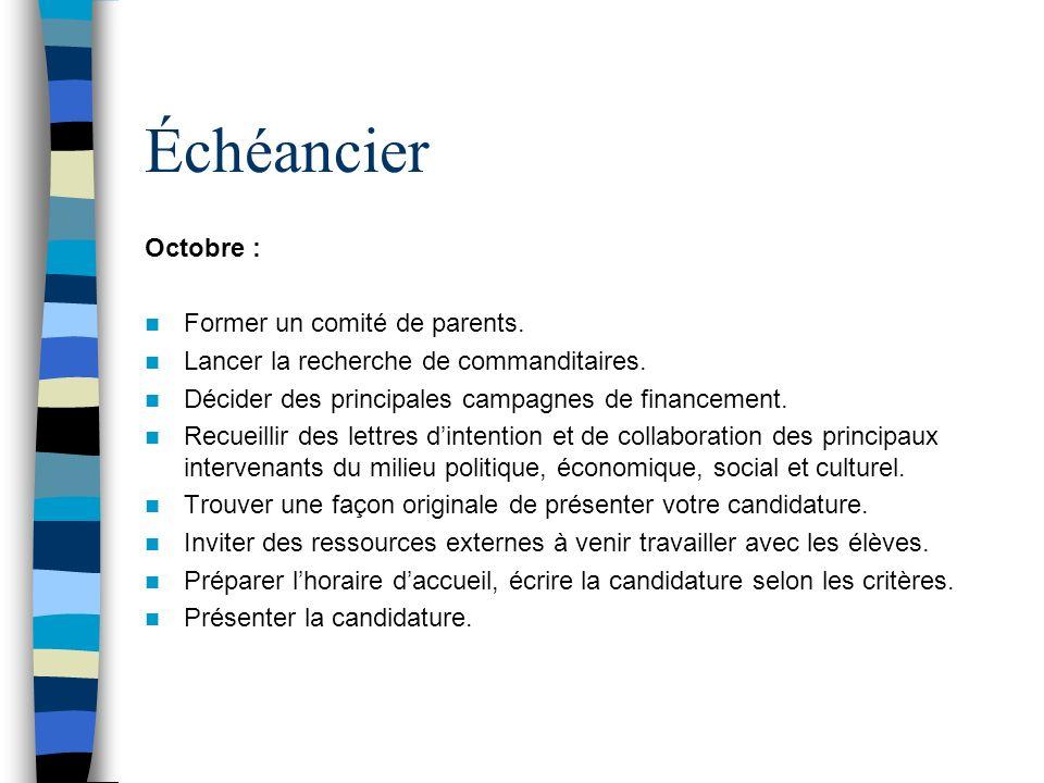 Échéancier du projet Septembre : Identifier le projet et établir les coûts, les besoins, les ressources, etc.