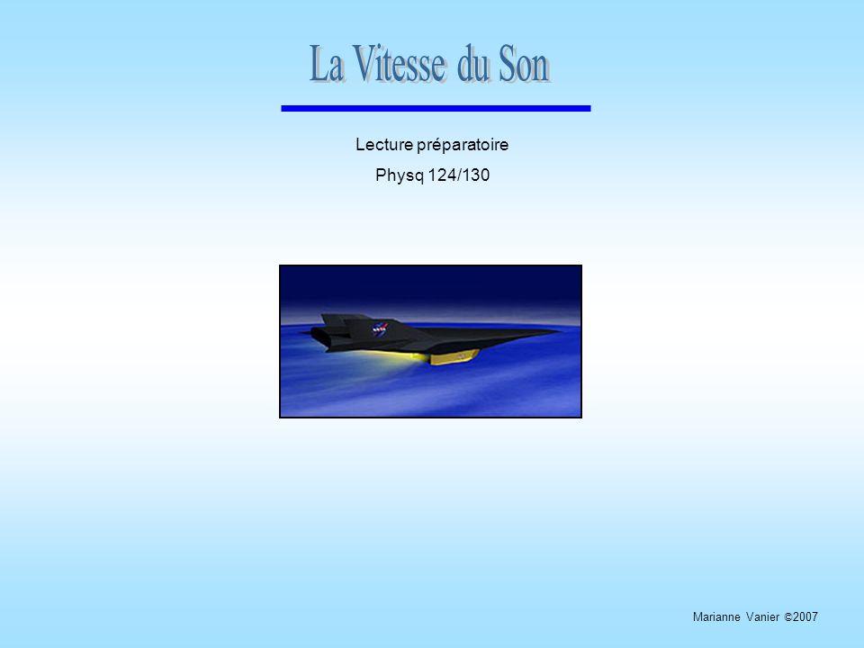 Lecture préparatoire Physq 124/130 Marianne Vanier © 2007