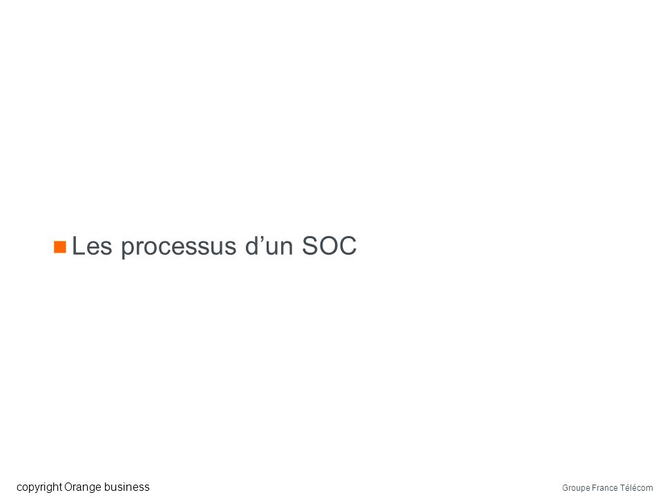 Groupe France Télécom copyright Orange business Synchronisation des phases Analyse du besoin Etude de faisabilité Installation configuration Tuning Po
