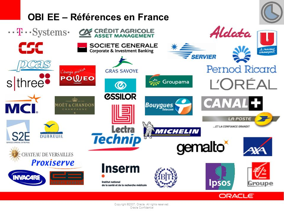 Copyright ©2007, Oracle. All rights reserved. Oracle Confidential JDE Retail Telco OBI EE – Références en France