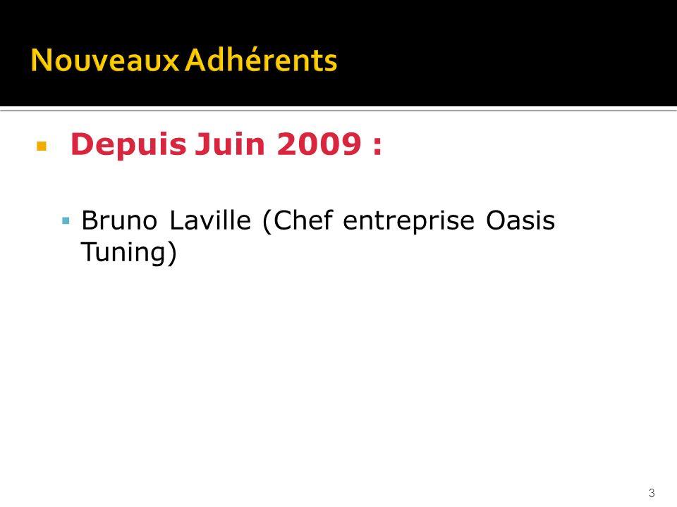 Depuis Juin 2009 : Bruno Laville (Chef entreprise Oasis Tuning) 3