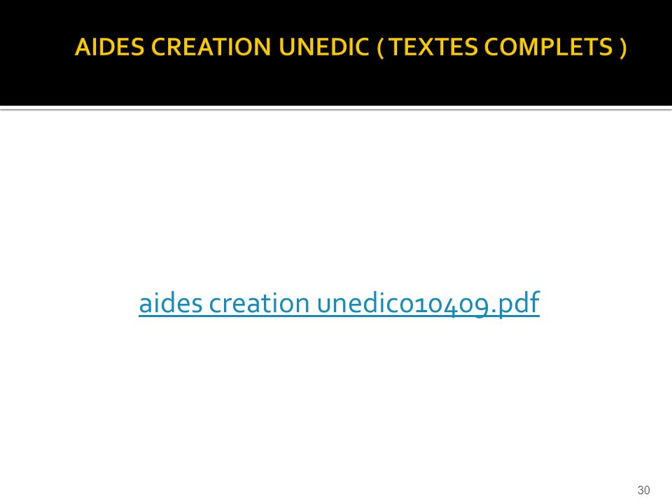 aides creation unedic010409.pdf 30