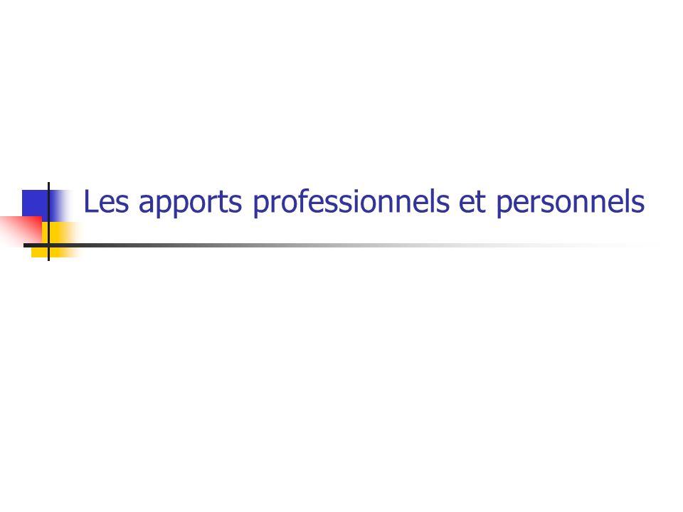 Les apports professionnels et personnels