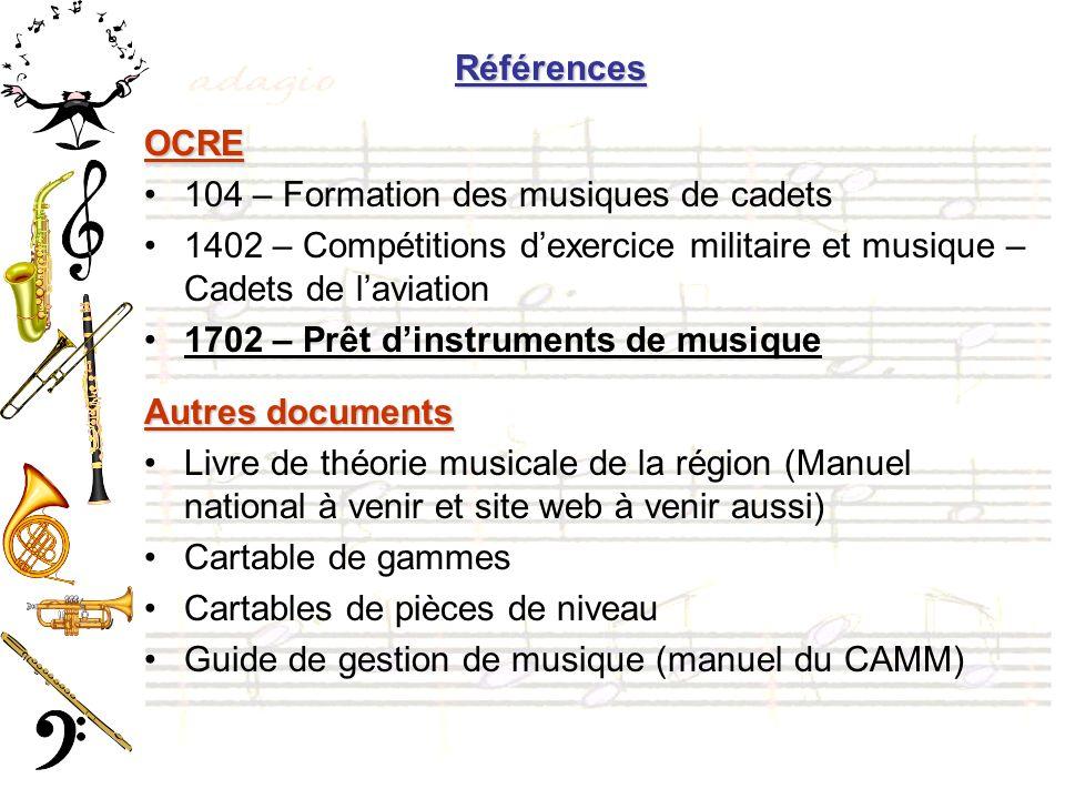 OCRE 104 – Formation des musiques de cadets 1402 – Compétitions dexercice militaire et musique – Cadets de laviation 1702 – Prêt dinstruments de musiq