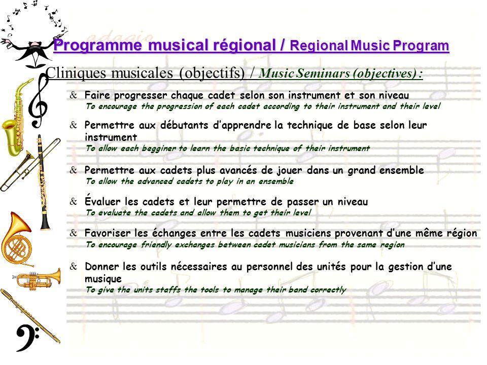 Programme musical régional / Regional Music Program Cliniques musicales (objectifs) / Music Seminars (objectives) : &Faire progresser chaque cadet sel