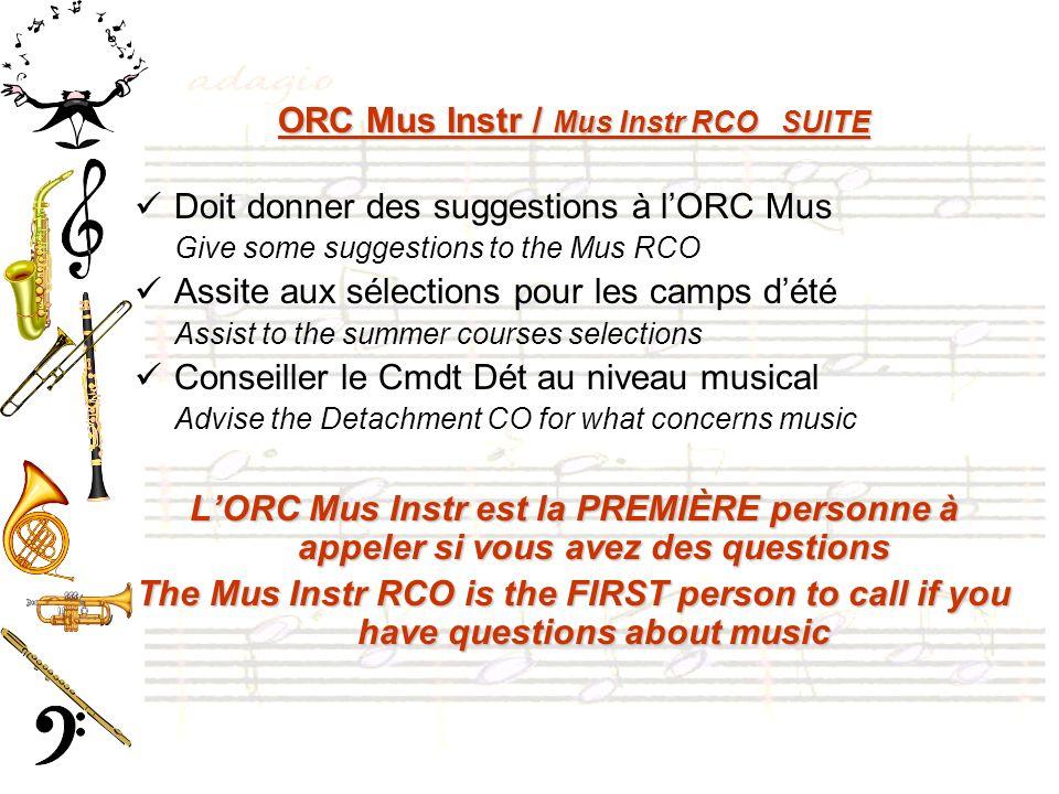 ORC Mus Instr / Mus Instr RCO SUITE Doit donner des suggestions à lORC Mus Give some suggestions to the Mus RCO Assite aux sélections pour les camps d