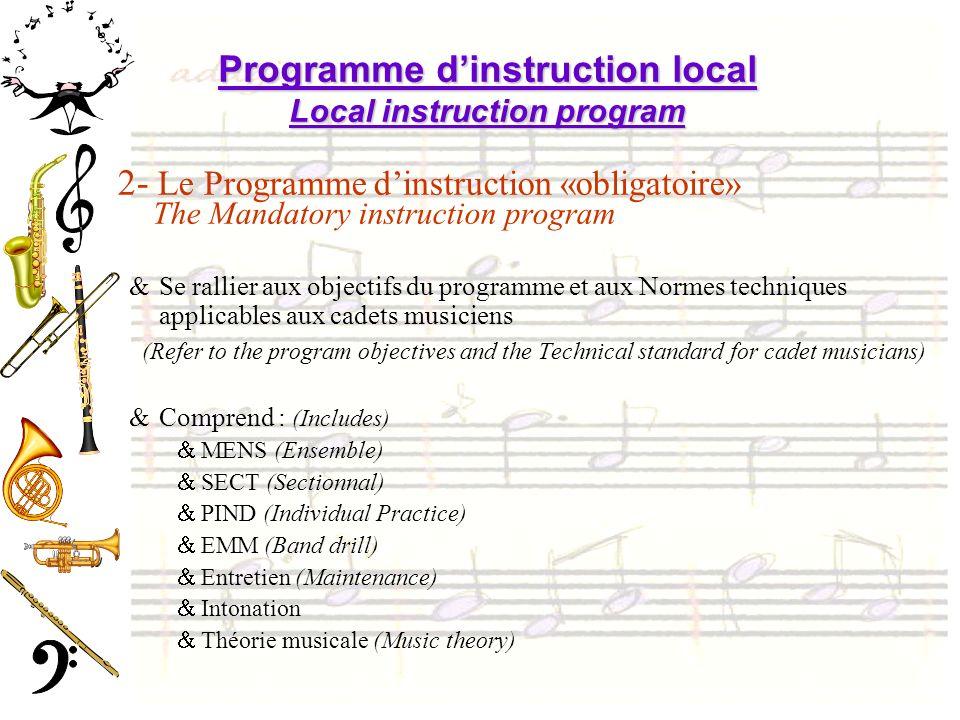Programme dinstruction local Local instruction program 2- Le Programme dinstruction «obligatoire» The Mandatory instruction program &Se rallier aux ob