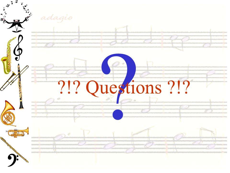 ? ?!? Questions ?!?