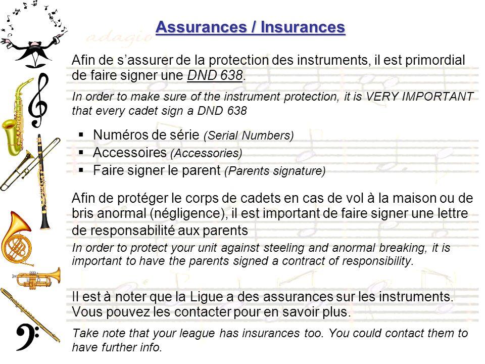 Assurances / Insurances Afin de sassurer de la protection des instruments, il est primordial de faire signer une DND 638.
