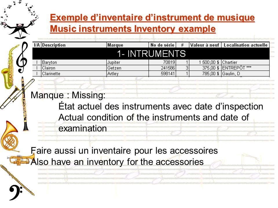 Exemple dinventaire dinstrument de musique Music instruments Inventory example Manque : Missing: État actuel des instruments avec date dinspection Act