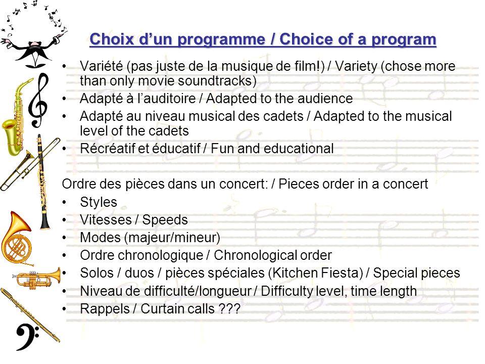 Choix dun programme / Choice of a program Variété (pas juste de la musique de film!) / Variety (chose more than only movie soundtracks) Adapté à laudi