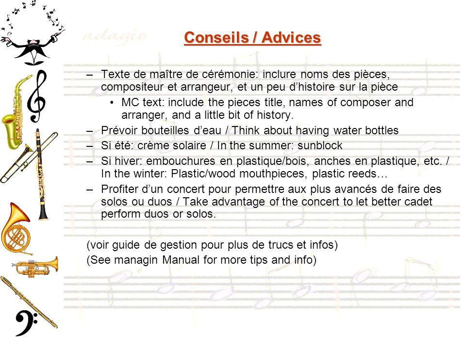 Conseils / Advices –Texte de maître de cérémonie: inclure noms des pièces, compositeur et arrangeur, et un peu dhistoire sur la pièce MC text: include