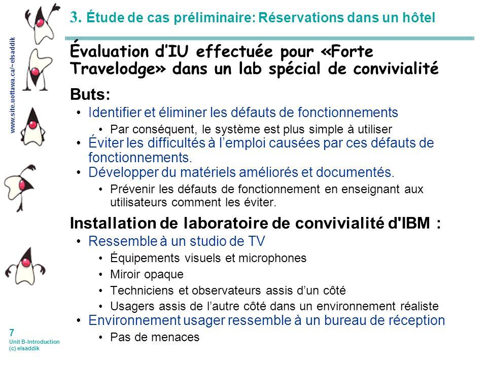 www.site.uottawa.ca/~elsaddik 18 Unit B-Introduction (c) elsaddik Comparaison des questions essentielles des évaluations techniques A Prob B Log C Q.