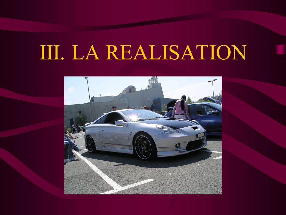 III. LA REALISATION