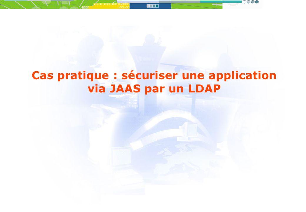 Cas pratique : sécuriser une application via JAAS par un LDAP
