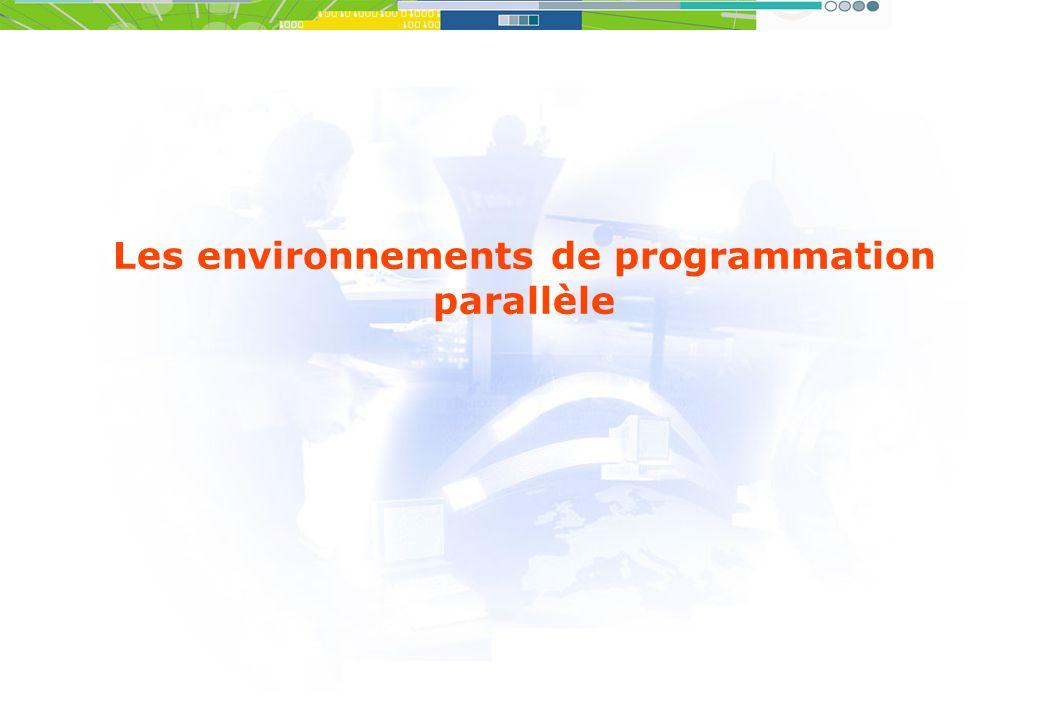 Les environnements de programmation parallèle