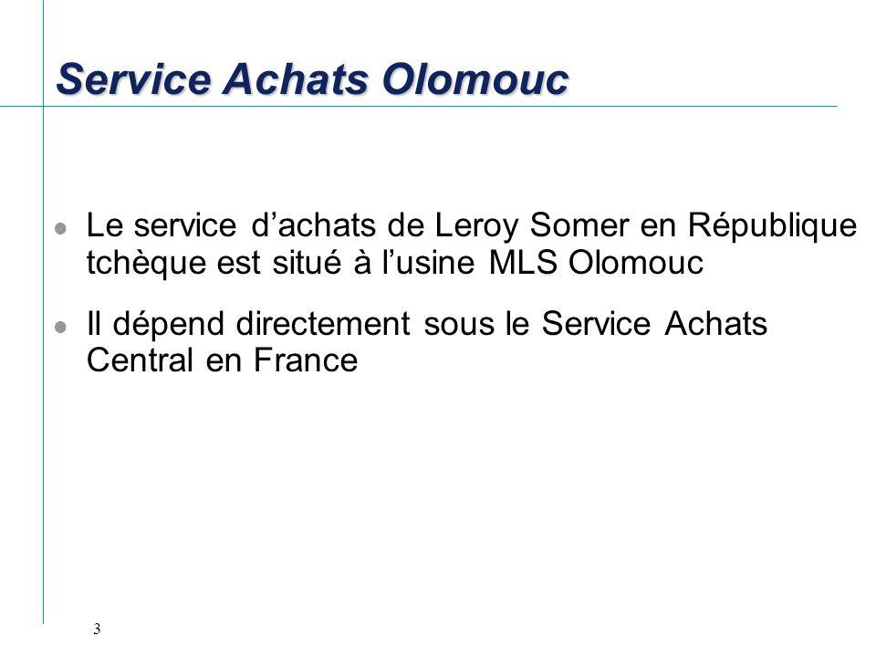 3 Le service dachats de Leroy Somer en République tchèque est situé à lusine MLS Olomouc Il dépend directement sous le Service Achats Central en Franc