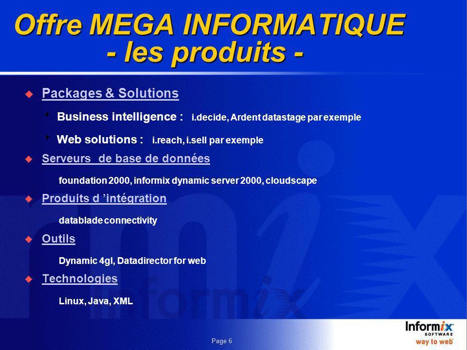 Page 5 Mega Informatique: Notre nouveau …... distributeur Informix pour toute la Suisse!!!