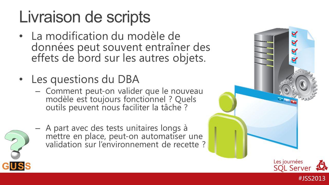 #JSS2013 La modification du modèle de données peut souvent entraîner des effets de bord sur les autres objets. Les questions du DBA – Comment peut-on