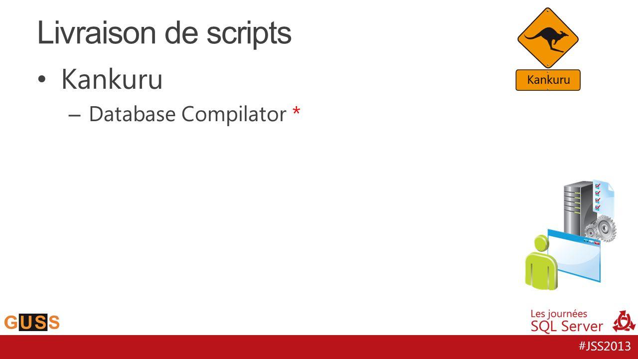 #JSS2013 Kankuru – Database Compilator * Livraison de scripts