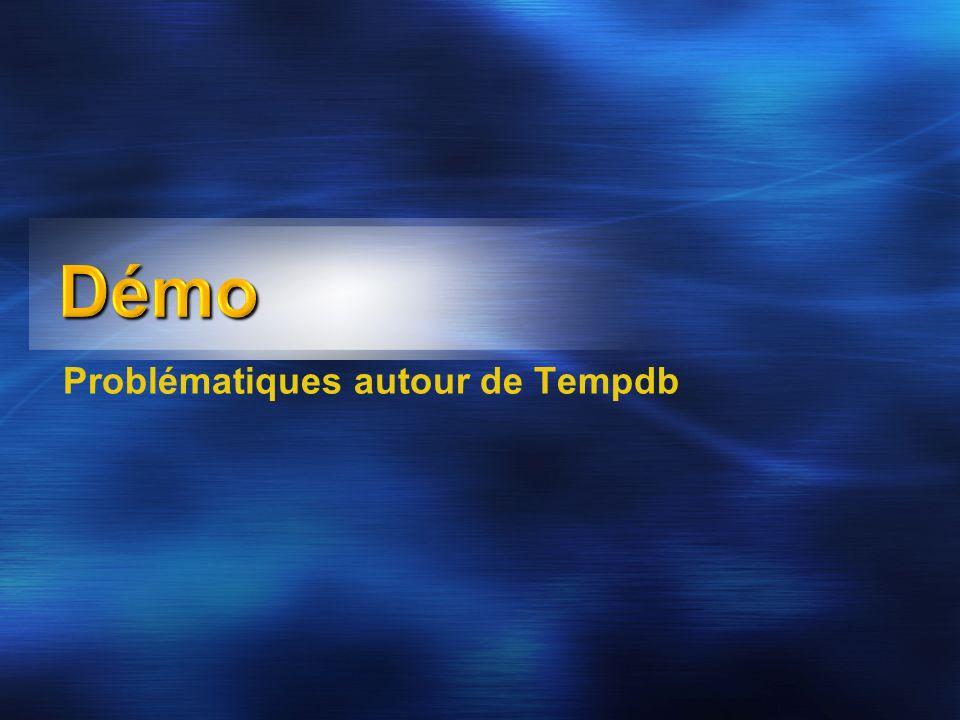 Problématiques autour de Tempdb