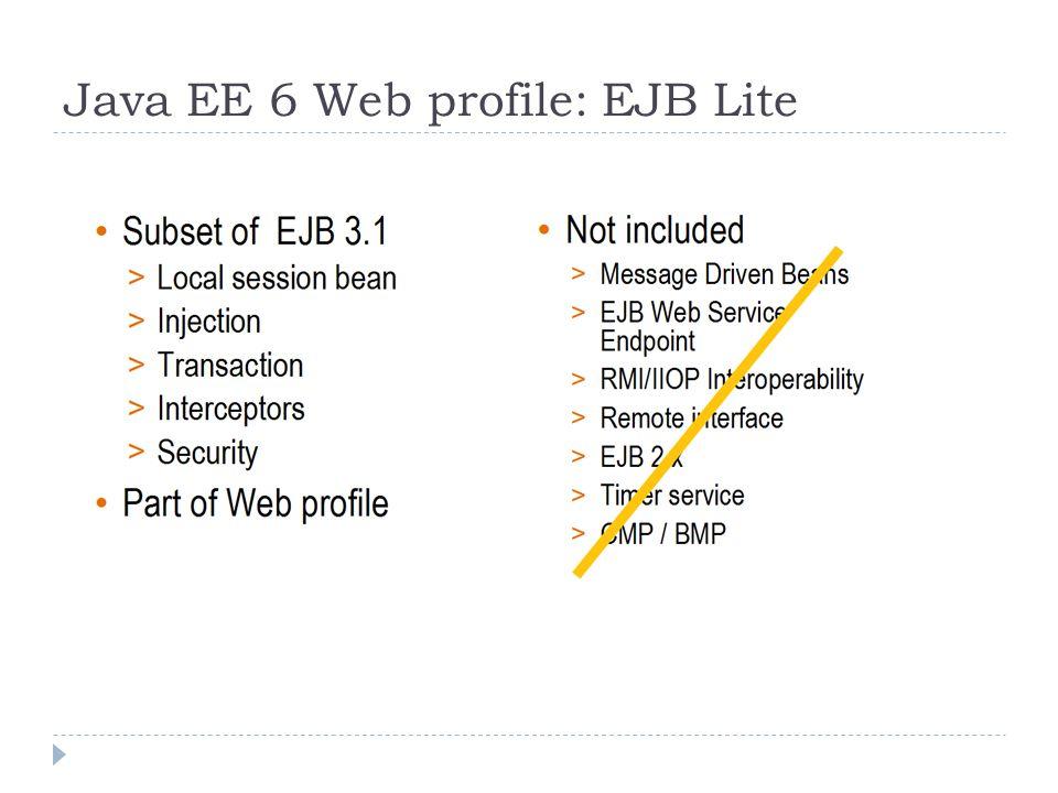 Java EE 6 Web profile: EJB Lite