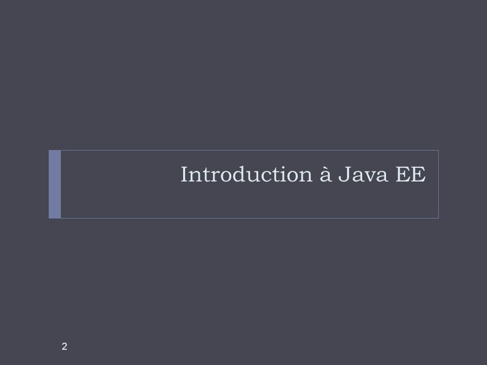 EJB : les fondamentaux JSR-318 Enterprise JavaBeans Specification (626 pages) 13