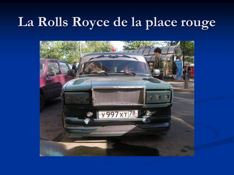 La Rolls Royce de la place rouge