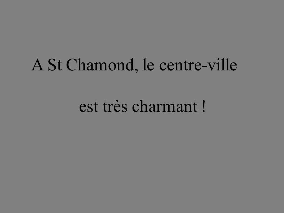 A St Chamond, le centre-ville est très charmant !