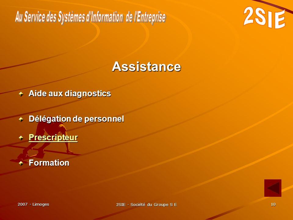2007 - Limoges 2SIE - Société du Groupe S E 10 Prescripteur Assistance Aide aux diagnostics Délégation de personnel Formation