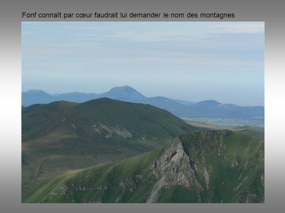 Fonf connaît par cœur faudrait lui demander le nom des montagnes