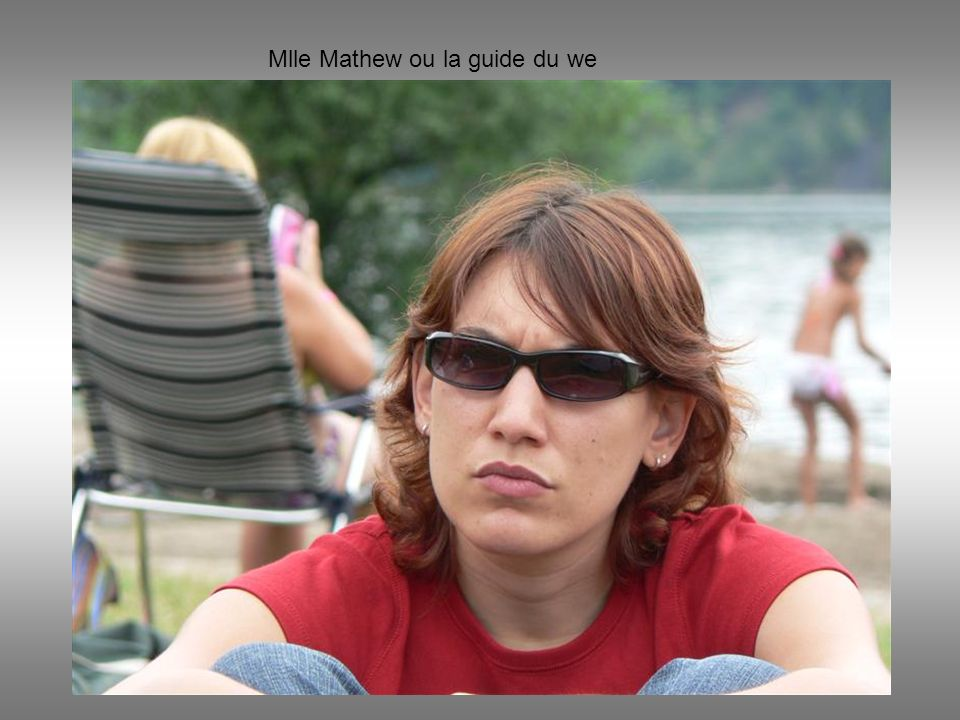 Mlle Mathew ou la guide du we