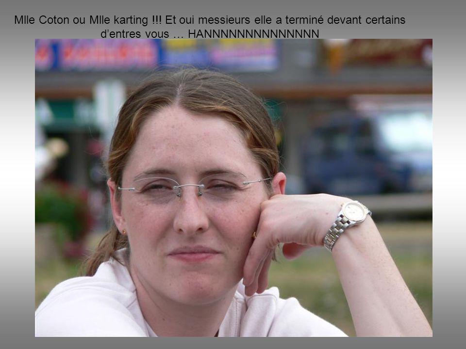 Mlle Coton ou Mlle karting !!.