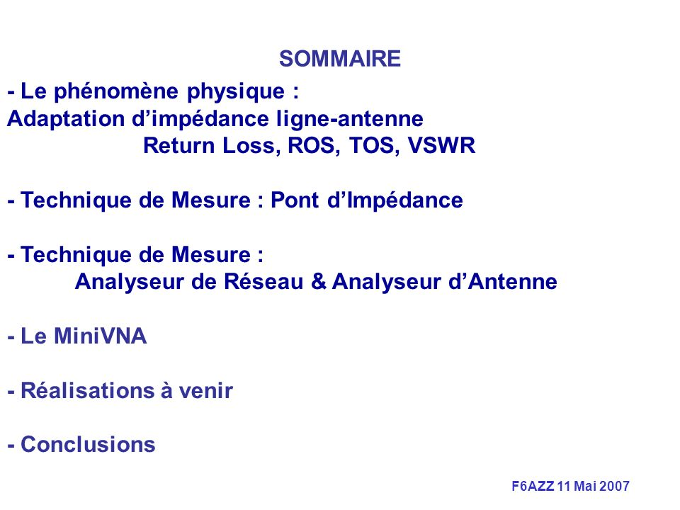 F6AZZ 11 Mai 2007 Comparisons divers Analyseurs dAntenne