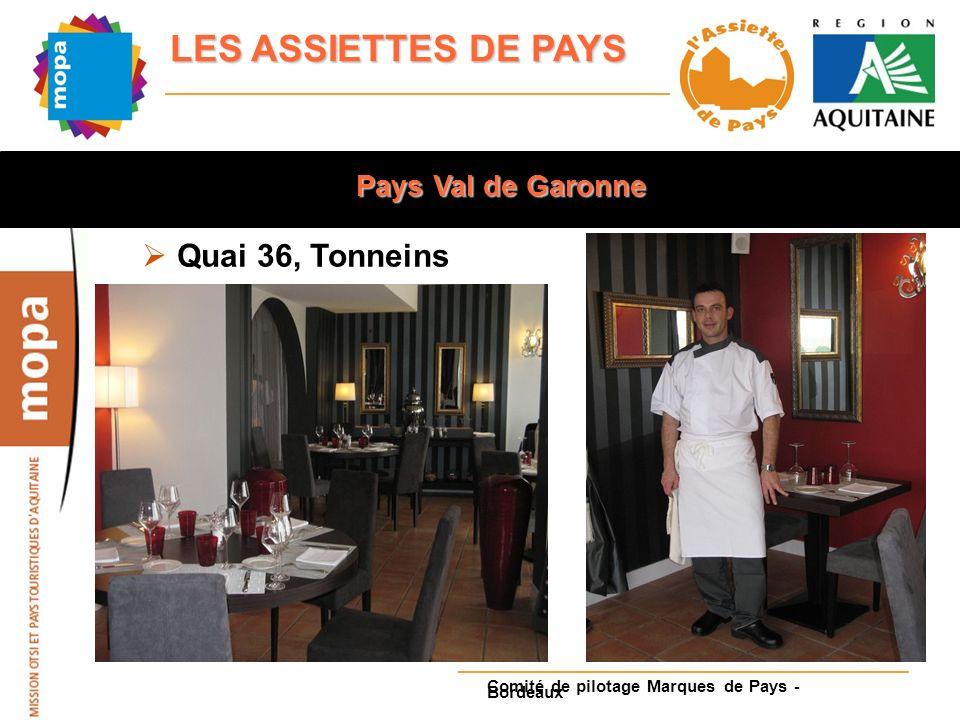 Pays Val de Garonne Quai 36, Tonneins Comité de pilotage Marques de Pays - Bordeaux