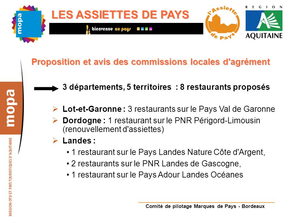 Pays Adour Landes Océanes Chez Michel Batby, Soustons Comité de pilotage Marques de Pays - Bordeaux