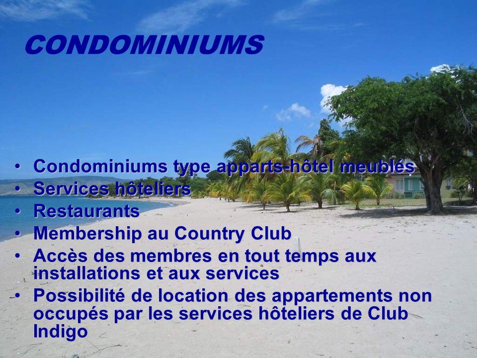 Condominiums type apparts-hôtel meublésCondominiums type apparts-hôtel meublés Services hôteliersServices hôteliers RestaurantsRestaurants Membership