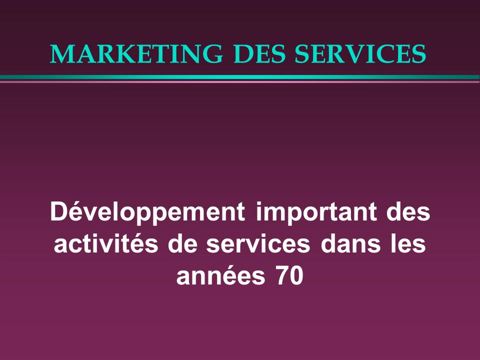 MARKETING DES SERVICES La participation du client Un point essentiel: Le résultat et la perception de la qualité dépendent du savoir faire du prestataire mais également du niveau d interaction client/prestataire.