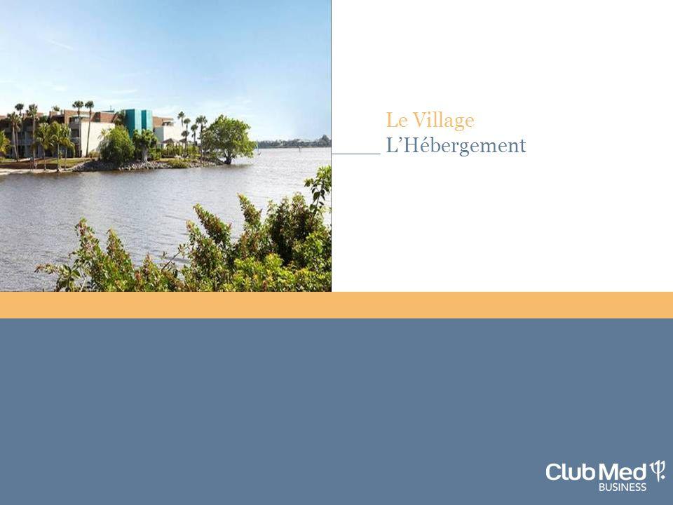4 Le Village LHébergement