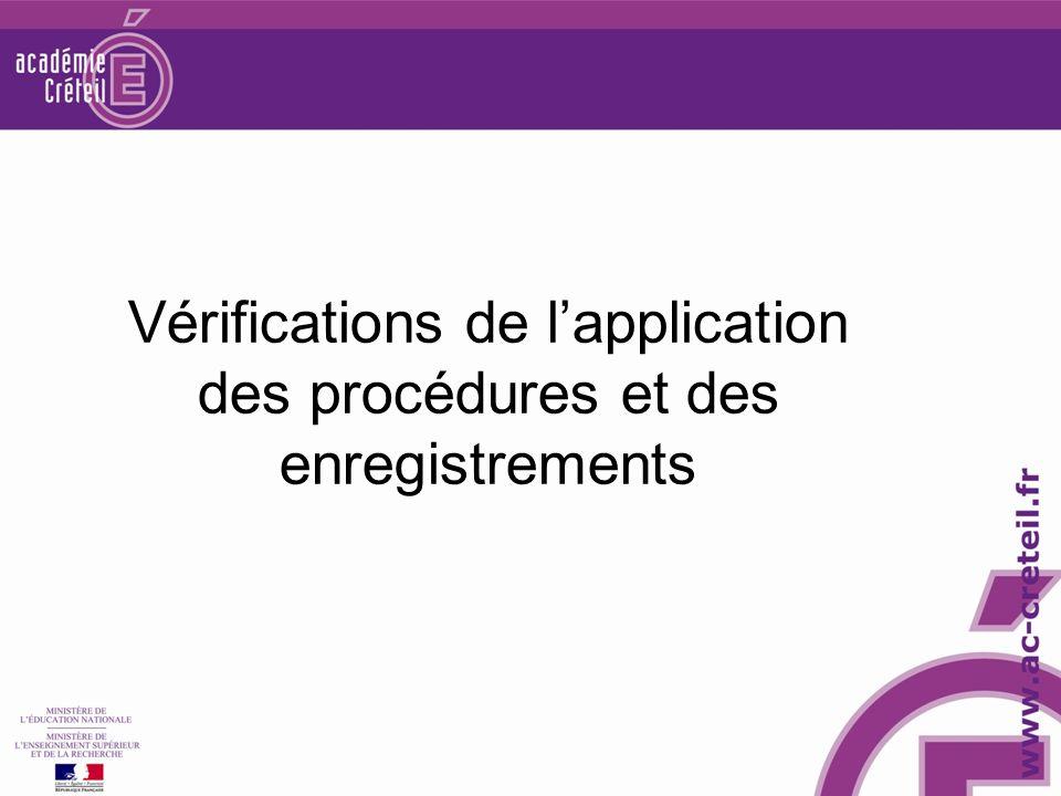 Vérifications de lapplication des procédures et des enregistrements