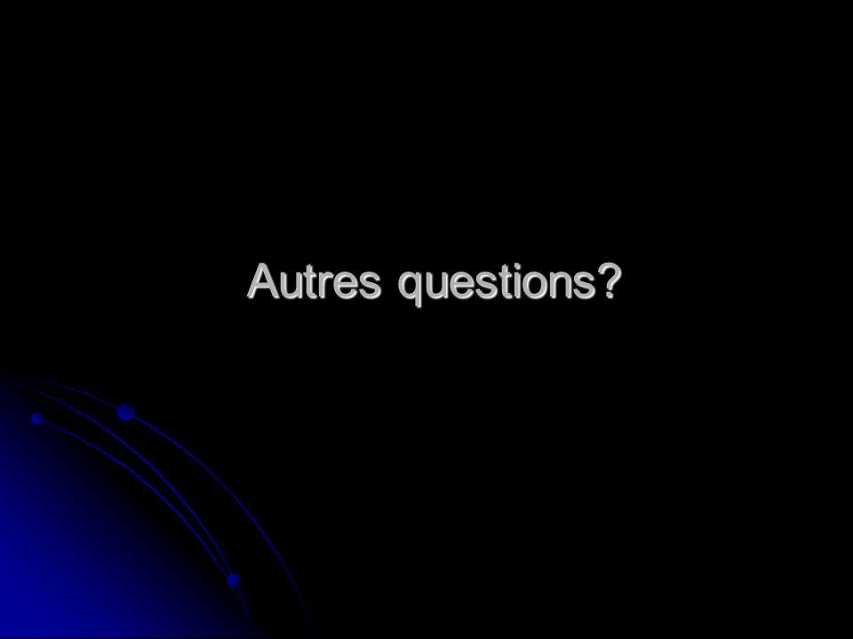 Autres questions