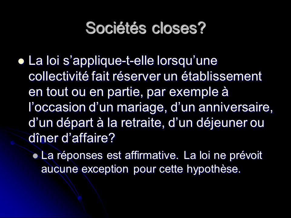 Sociétés closes.