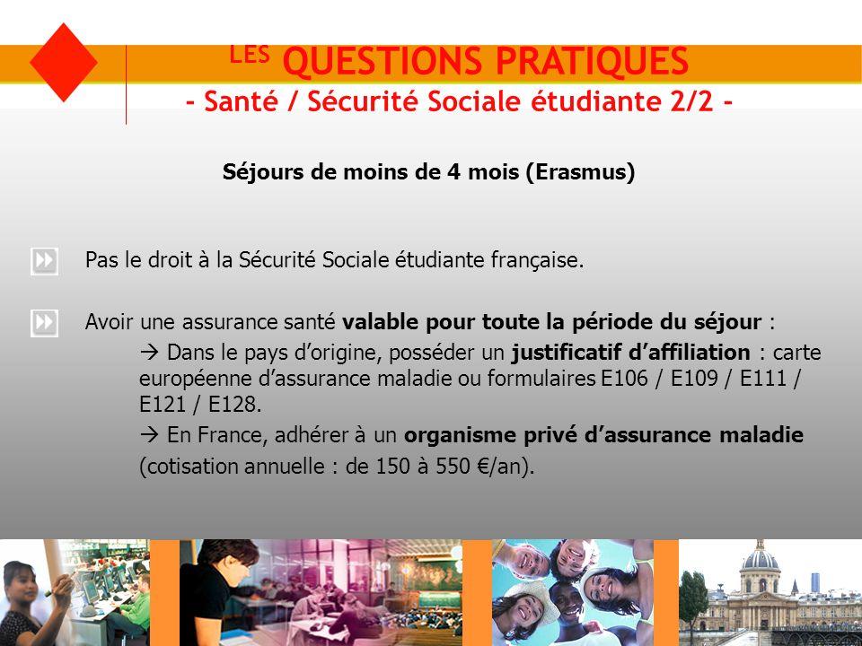 LES QUESTIONS PRATIQUES - Santé / Sécurité Sociale étudiante 2/2 - Pas le droit à la Sécurité Sociale étudiante française. Avoir une assurance santé v