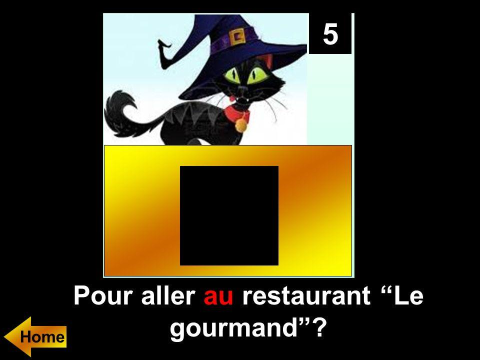 5 Pour aller..... restaurant Le gourmand