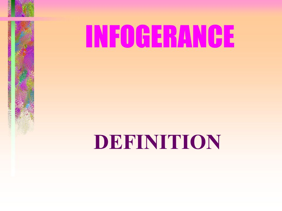 INFOGERANCE DEFINITION
