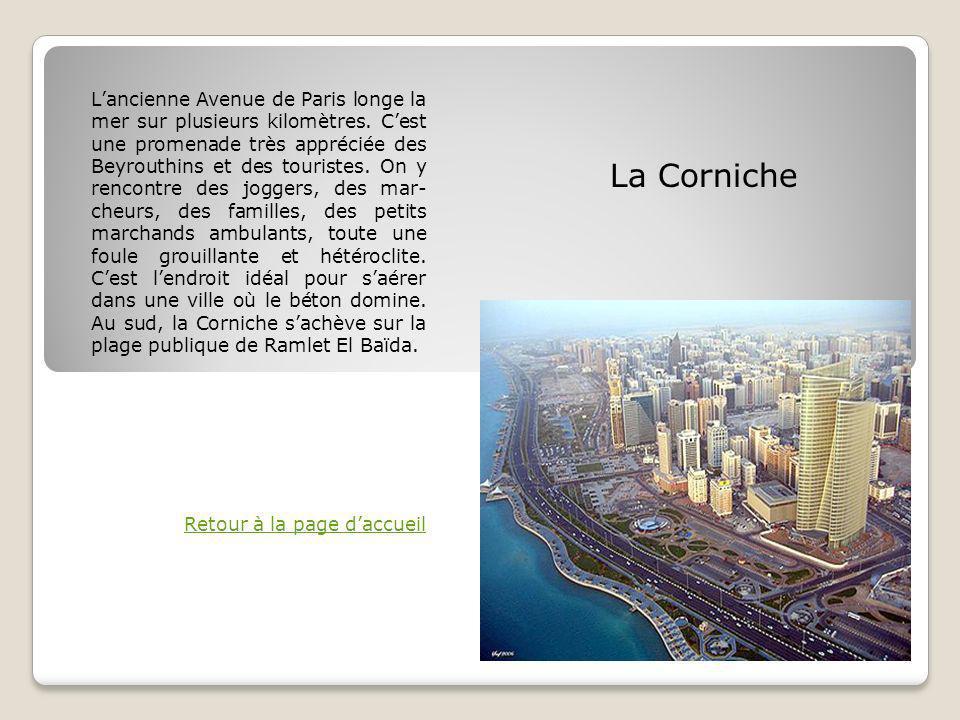 Lancienne Avenue de Paris longe la mer sur plusieurs kilomètres.