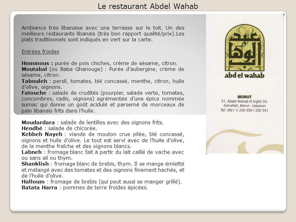 Le restaurant Abdel Wahab Ambiance très libanaise avec une terrasse sur le toit.