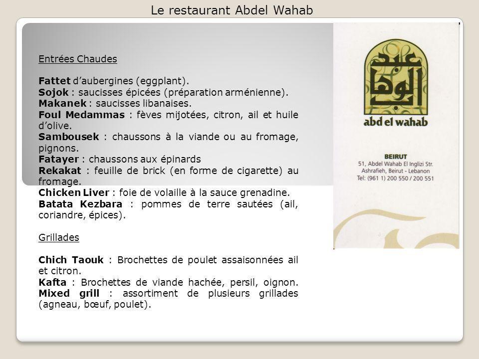Le restaurant Abdel Wahab Entrées Chaudes Fattet daubergines (eggplant).