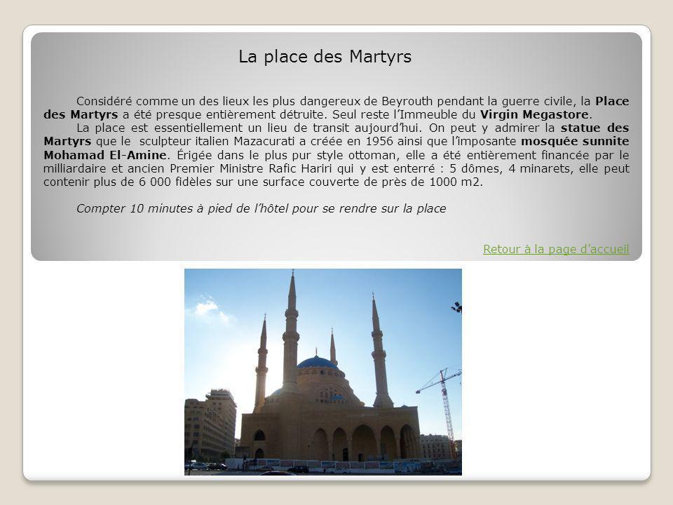 Considéré comme un des lieux les plus dangereux de Beyrouth pendant la guerre civile, la Place des Martyrs a été presque entièrement détruite.